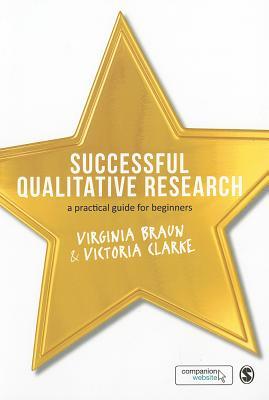 Successful Qualitative Research By Braun, Virginia/ Clarke, Victoria
